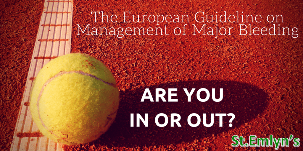 The European Guideline on Management on Major Bleeding