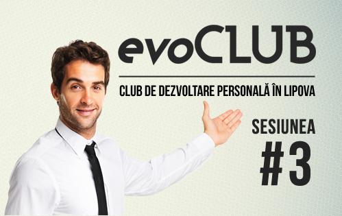 evoClub Lipova – Sesiunea #3