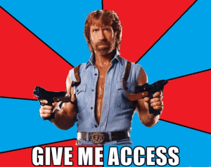 Give me access