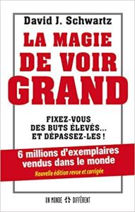 David Schwartz la magie de voir grand