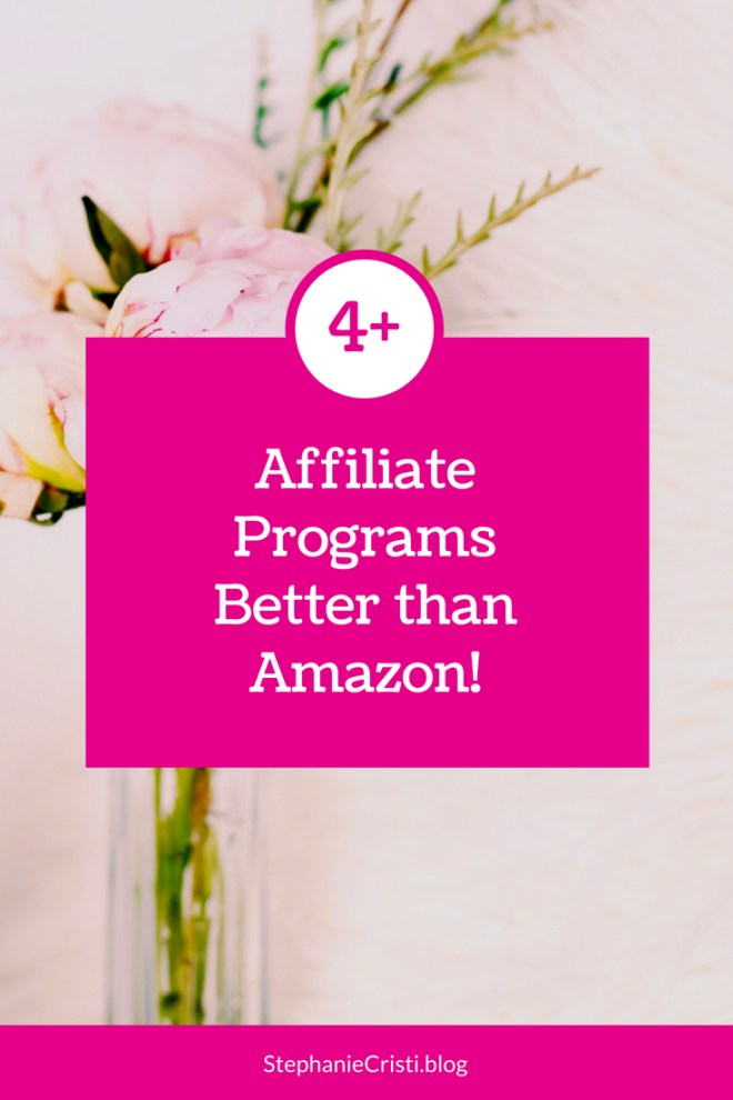 Forget Amazon Affiliate... this StephanieCristi article provides four better affiliate programs for bloggers and influencers to join.