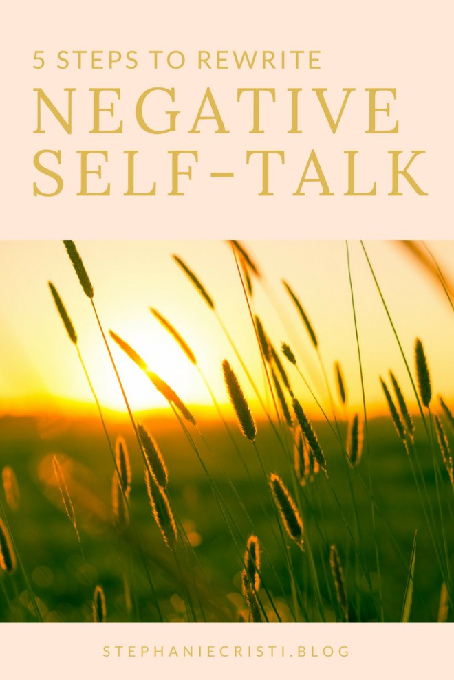 This StephanieCristi article discusses negative self-talk and provides five easy steps to follow towards rewriting this negative internal chatter. #bodypositivity #selflove