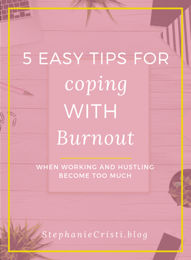 It's great to live in an era where side hustlers have the means to manage a business and a day job concurrently, but even the most dedicated and well organized among us can find ourselves struggling when it comes to coping with burnout.