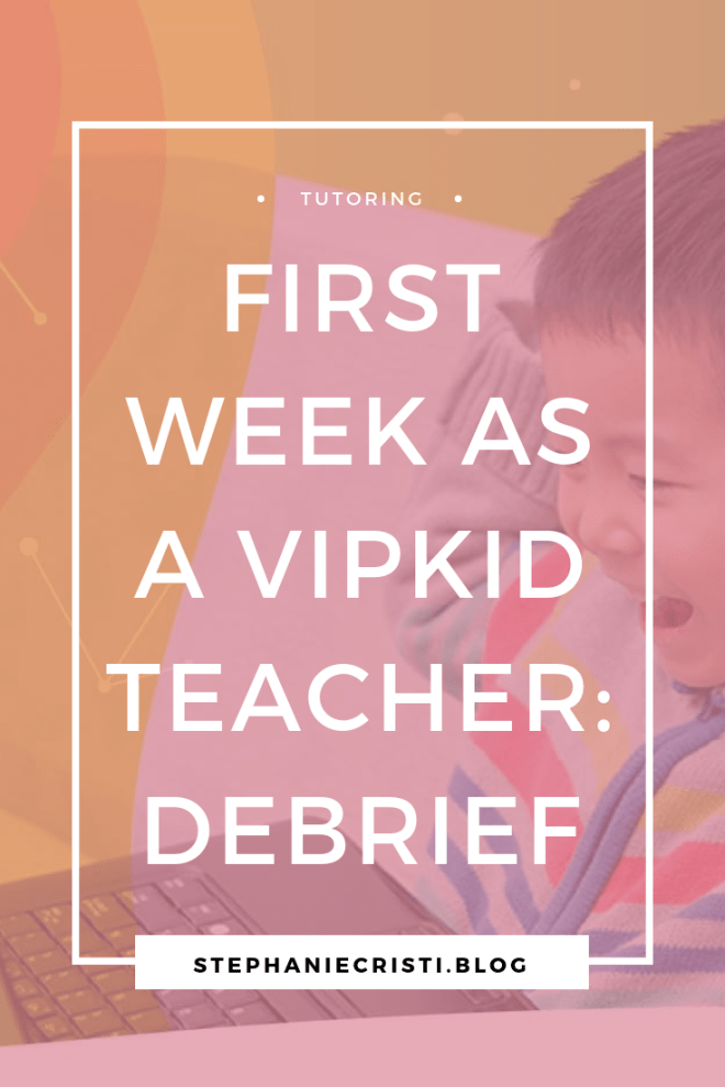 In case you hadn\'t seen on my YouTube or Twitter feed, I\'m thrilled to say I\'m now officially a teacher for VIPKid! And so, today I want to share how my first week as a VIPKid teacher went!