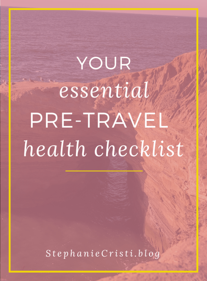 Your Essential Pre-Travel Health Checklist