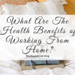 Research has shown that people with remote work are happier and take less sick days than those at traditional workplaces, but why is this? What are the health benefits of working from home? Read on to find out.