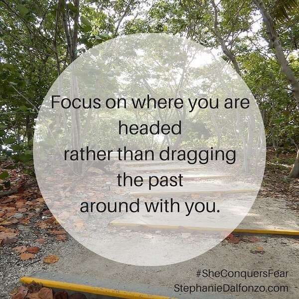 Focus on where you are headed