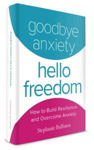 Goodbye Anxiety Hello Freedom Book