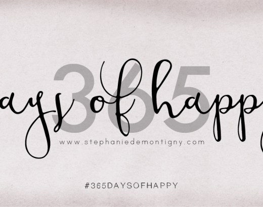 365 project 365 days of happy challenge stephanie de montigny