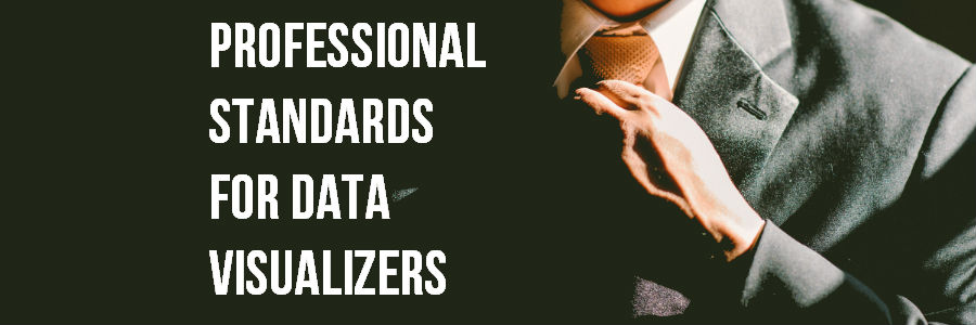 Professional Standards for Data Visualizers