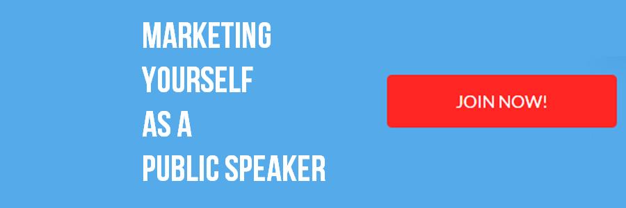 Marketing Yourself as a Public Speaker