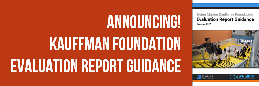 Announcing! Kauffman Foundation Evaluation Report Guidance