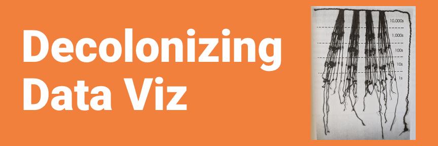 Decolonizing Data Viz