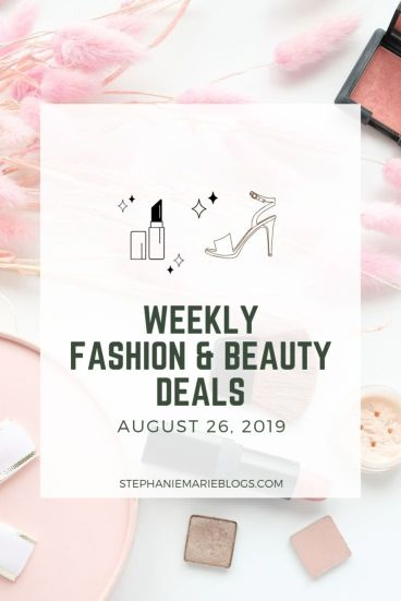 WEEKLY FASHION & BEAUTY DEALS