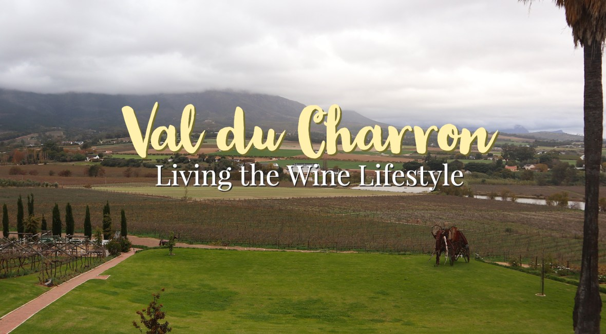 Val du Charron - Living the Wine Lifestyle