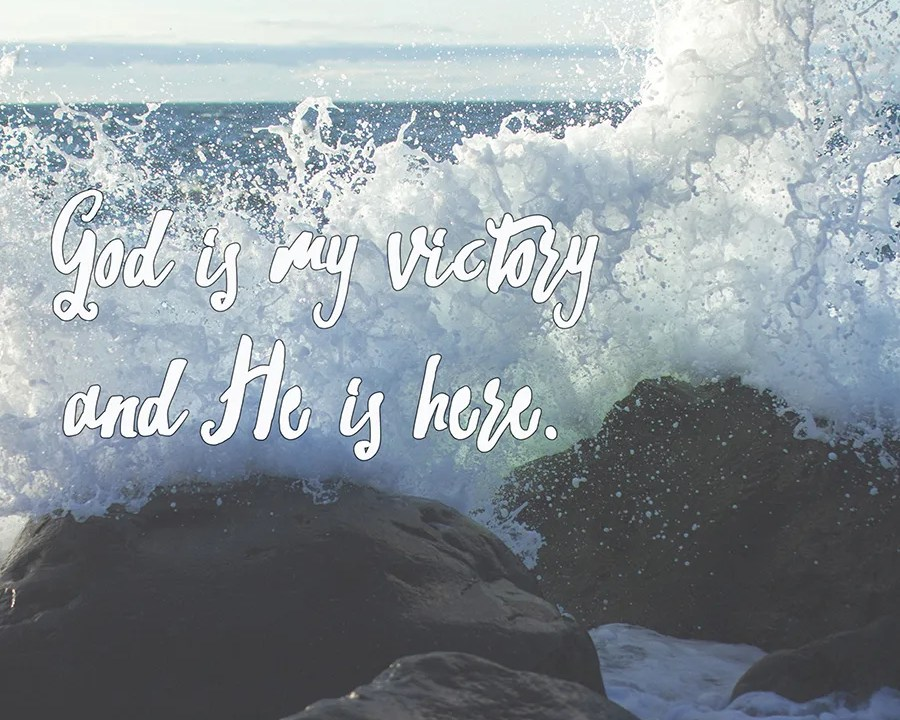 God is my victory and He is here / Desert Song / Hillsong United // stephanieorefice.net