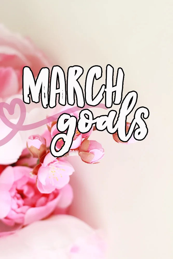march goals // stephanieorefice.net