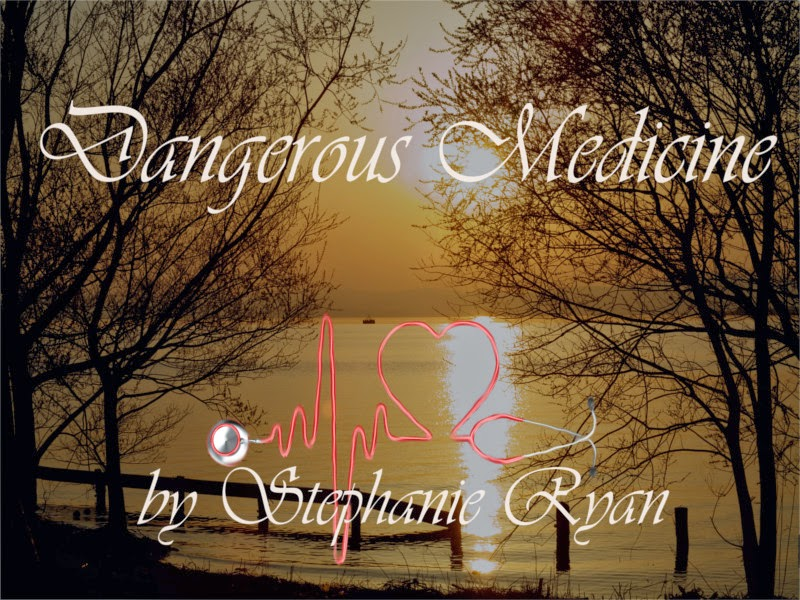 #FreeRead: Chapter 3 of the #Romantic #Suspense DANGEROUS MEDICINE by Author @StephRyanAuthor