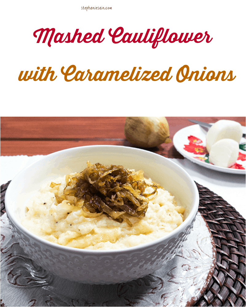 Mashed Cauliflower with Caramelized Onions