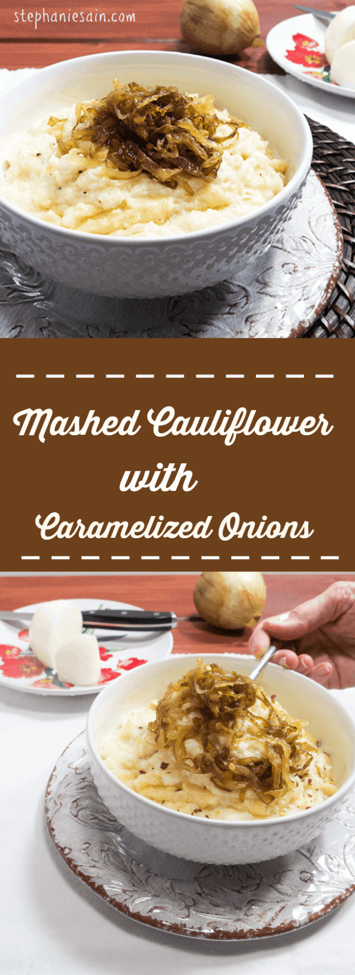 Mashed Cauliflower with Caramelized Onions is a lower carb tasty option for mashed potatoes. Vegetarian and Gluten Free.