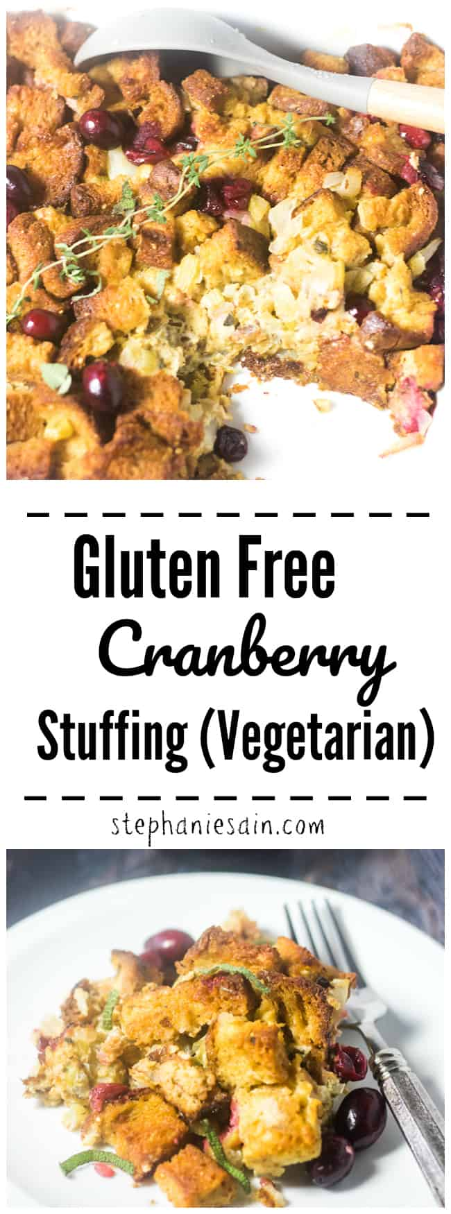This Gluten Free Stuffing is moist, flavorful and filled with the traditional flavors of a classic stuffing. Cranberries, sage and thyme combined with toasty Gluten Free Bread cubes for the perfect holiday side or anytime you want a special stuffing. Vegetarian, Gluten Free, & Easy.