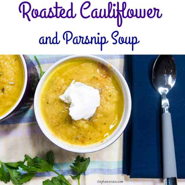Roasted Cauliflower and Parsnip Soup