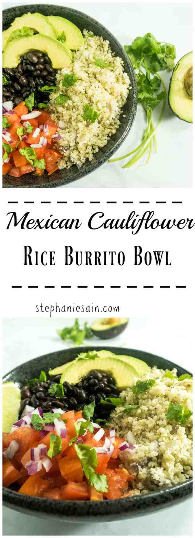 Mexican Cauliflower Rice Burrito Bowl is a healthy, tasty, one bowl dinner or lunch. Mexican flavored cauliflower rice topped with your favorites. Vegan & Gluten Free.