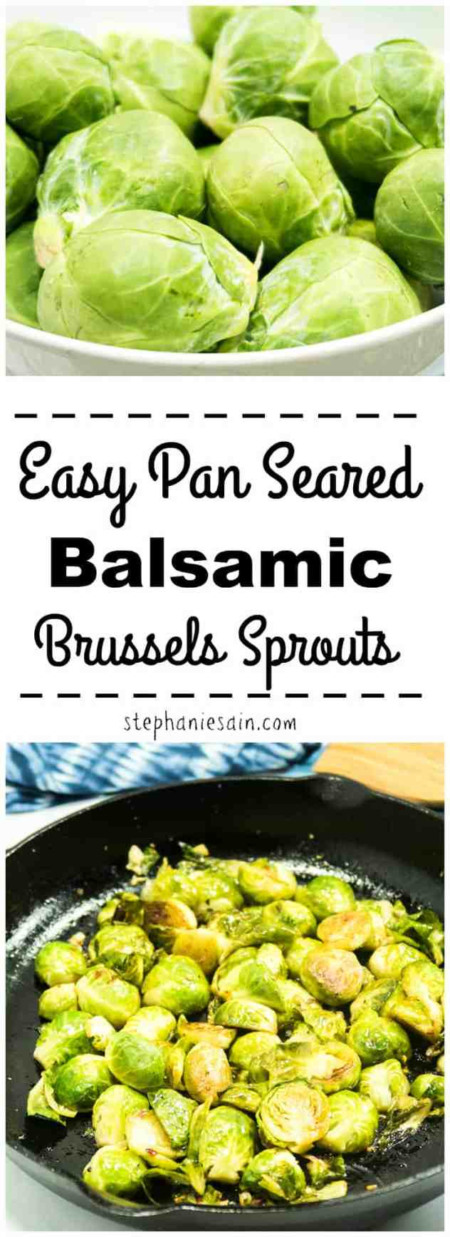 Easy Pan Seared Balsamic Brussels Sprouts are the perfect quick side for any meal and also great for the holidays. Pan seared in a garlic, buttery, balsamic sauce & browned to perfection. Vegetarian & Gluten Free.