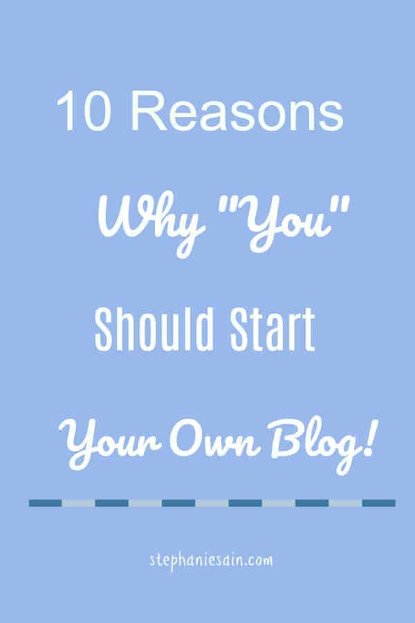 10 Reason Why You Should Start Your Own Blog is simple things to think about if you've had thoughts about starting to blog.