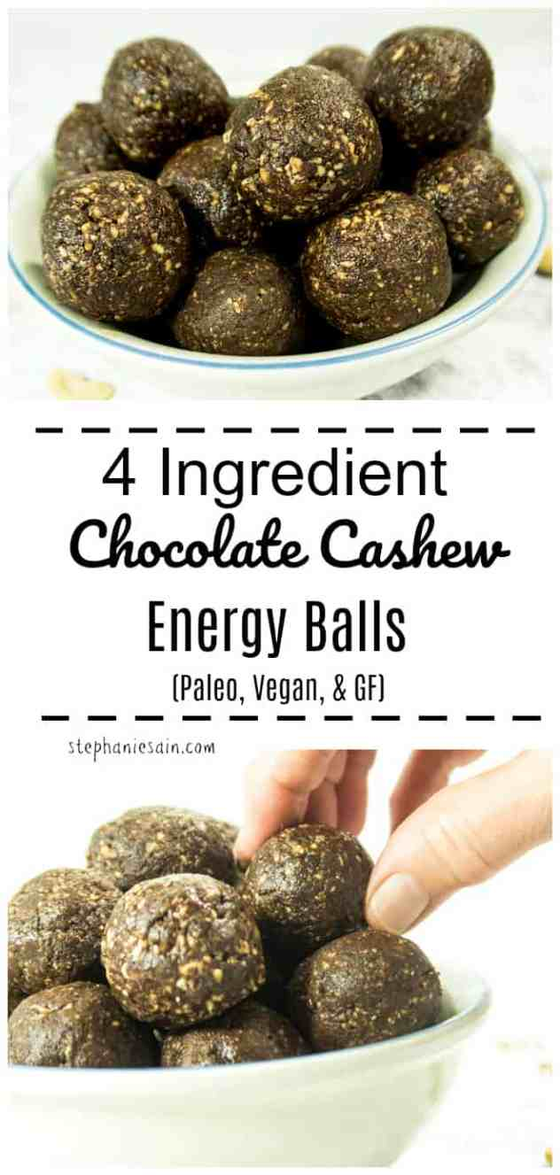 These 4 Ingredient Chocolate Cashew Energy Balls are perfect for an easy grab & go breakfast or snack.No bake & made with healthy ingredients, no added refined sugars, Vegan, Paleo, & Gluten Free