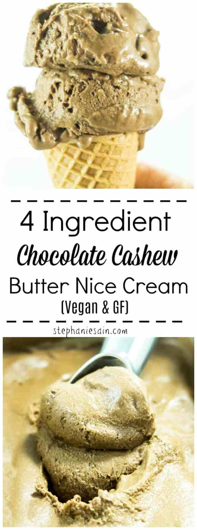 This Chocolate Cashew Butter Nice Cream requires only 4 ingredients for a thick, creamy chocolatey treat. Healthy and guilt free treat great for hot summer days. Can be customized with favorite toppings. Vegan & Gluten Free.