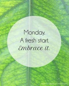 Monday Fresh Start