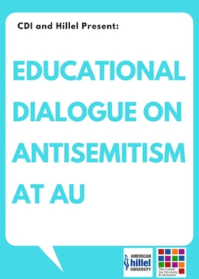 A Dialogue on Antisemitism at American University