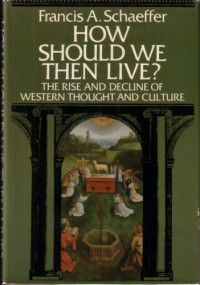 The cover of Schaeffer's How Should We Then Live