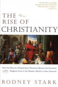 The cover of Stark's The Rise of Christianity