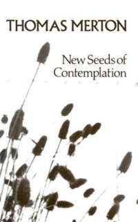 The cover of Merton's New Seeds of Contemplation