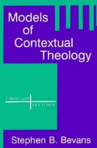 The cover of Bevans' Models of Contextual Theology