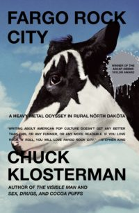 The cover of Klosterman's Fargo Rock City