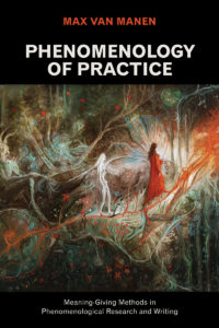 The cover of van Manen's Phenomenology of Practice