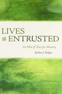 The cover of Blodgett's Lives Entrusted