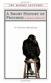 The cover of A Short History of Progress by Ronald Wright