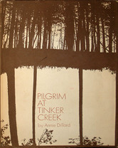 The cover of Annie Dillard's Pilgrim at Tinker Creek
