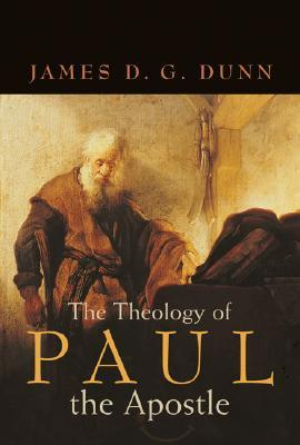 The cover of Dunn's The Theology of Paul the Apostle