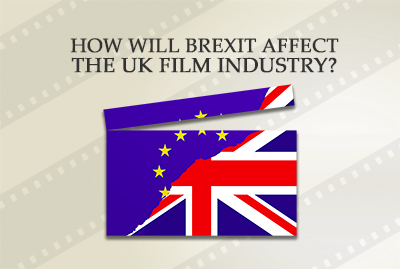 How will Brexit affect the UK film industry?