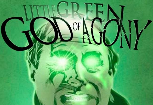 «Little Green God of Agony»: Al cine