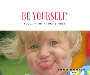 Be_Yourself_Quote_stephen_Robert_Kuta