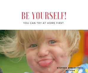 Be_Yourself_Quote_stephen_Robert_Kuta