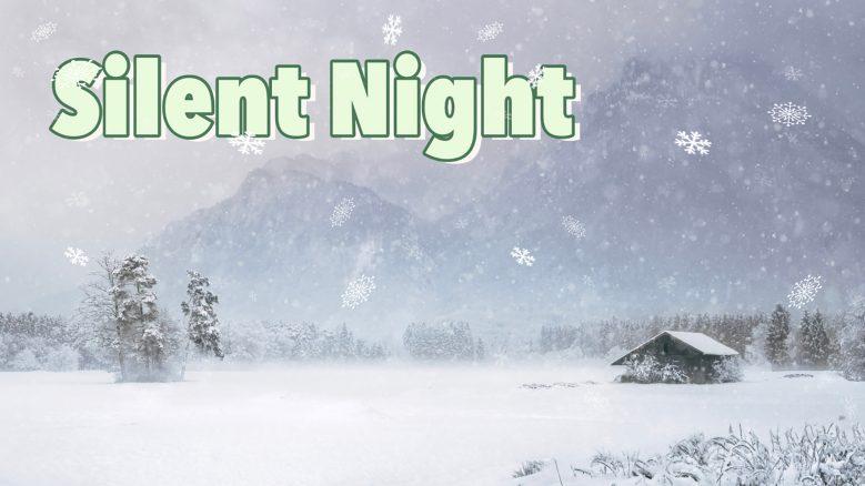 Silent Night | Christmas 2020 | Famous Inspirational Christmas Quotes