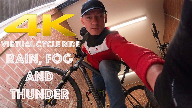 Dramatic 4K HD Virtual Cycle / Bike Ride | through - RAIN, FOG AND THUNDER | Stephen and Yhana
