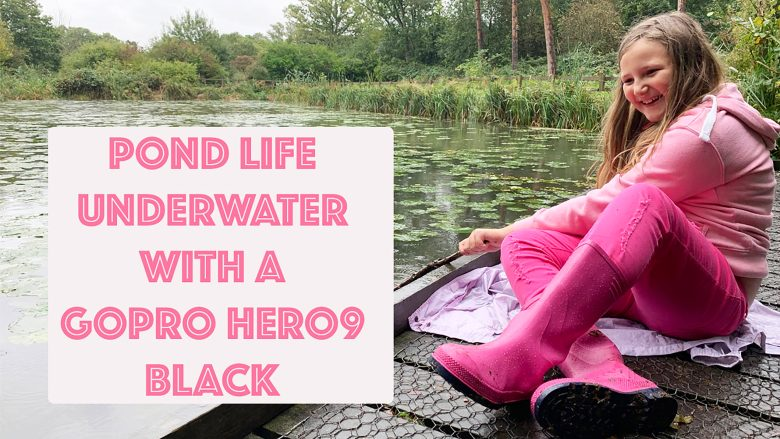 Pond Life | Underwater with a go-pro hero9 black | Stephen and Yhana | Vlog 30